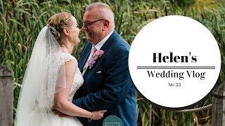 Client Wedding Vlog #33 | ♡ Helen Pearson ♡