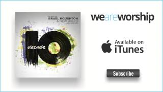 Israel Houghton - I Know Who I Am