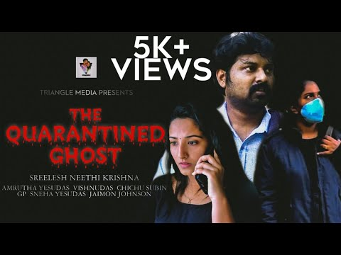 THE QUARANTINED GHOST-Part 2🔥HORROR Malayalam Short Film🔥Suspense Thriller Climax🔥Truth Revealed🦇👽🧛🧛 from YouTube · Duration:  7 minutes 25 seconds