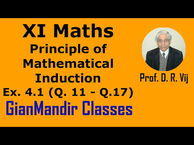 XI Mathematics - Principle of Mathematical Induction - Exer. 4.1 Questions 11 to 17 by Divya Mam