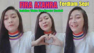 Download FIRA AZZAHRA Terdiam Sepi ( Andaikan Waktu Bisa Kuputar Kembali ) LATIHAN