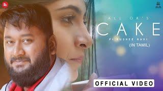 ALL OK | CAKE | Ft. Kushee Ravi | John Kokken | New Tamil Song | Official Music Video