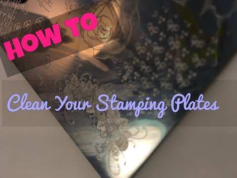 HOW TO- Clean Your Stamping Plates