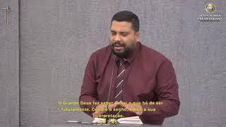 """Daniel 2.44,45  - """"O grande Deus fez saber... o que há de ser"""" Pr. Antônio Dias"""