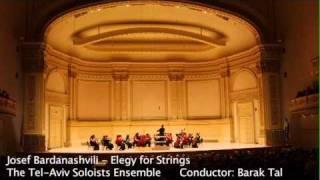 Josef Bardanashvili - Elegy for Strings. Tel-Aviv Soloists / Barak Tal