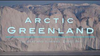 Greenland - Ilulissat And Iliminaq, Disko Bay 2019