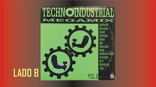 Techno Industrial Megamix Vol 2 Lado B FULL HD