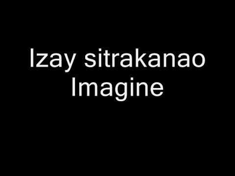 Imagine - Izay sitrakao