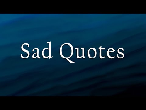 Most Heart Touching Sad Quotes