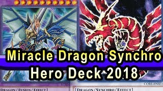 Miracle Dragon Synchro Hero Deck 2018 Sept Banlist Ready! Yugioh Gameplay Duel With Deck Profile