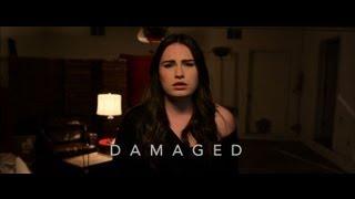 Damaged (Music Video) - Kathryn Gallagher