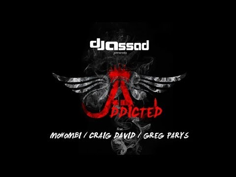 DJ Assad Ft. Mohombi, Craig David & Greg Parys - Addicted (Radio Vocal Mix)