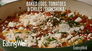 Baked Eggs, Tomatoes & Chiles (Shakshuka) | EatingWell
