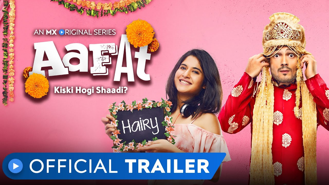 MX Player launches trailer of Original Series 'Aafat