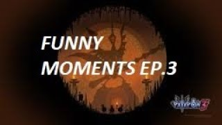 Patapon 3 FUNNYMOMENTS 3 ! THAT LAGS XD