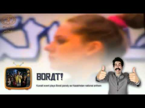 Kuwait event plays Borat parody as Kazakhstan national anthem