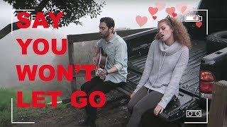 James Arthur - Say You Won't Let Go Cover  | MAHOGANY LOX and PETE MATA |