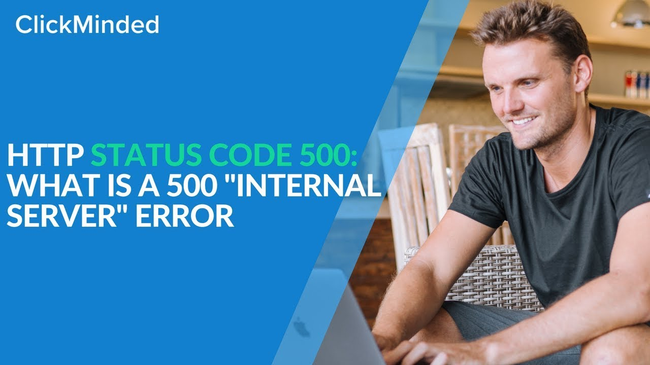 HTTP Status Code 500: What Is a 500