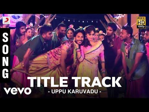Uppu Karuvadu - Title Track Song | Steeve Vatz