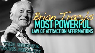 Brian Tracy's 30 Most Powerful Law of Attraction Affirmations!