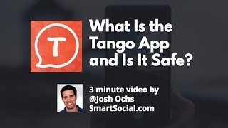 Tango App Parent Guide by SmartSocial.com