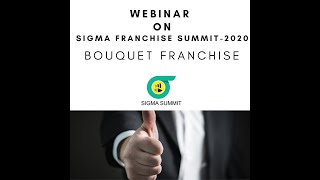 Webinar - Sigma Franchise Summit 2020 , May 30  , 2020