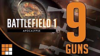 Battlefield 1 Apocalypse: 9 Potential Guns for the New DLC