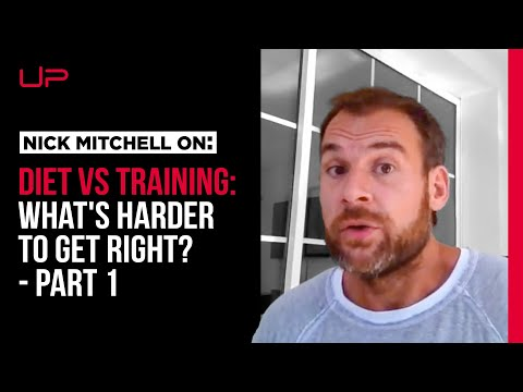 "Diet or Training - Which Is More ""Complicated""?  (Pt 1)"