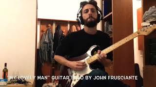 "My Lovely Man"" Guitar Solo by John Frusciante"