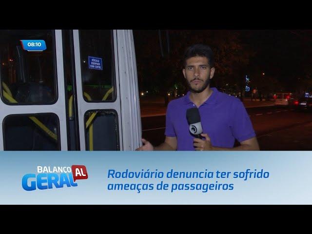 Rodoviário denuncia ter sofrido ameaças de passageiros