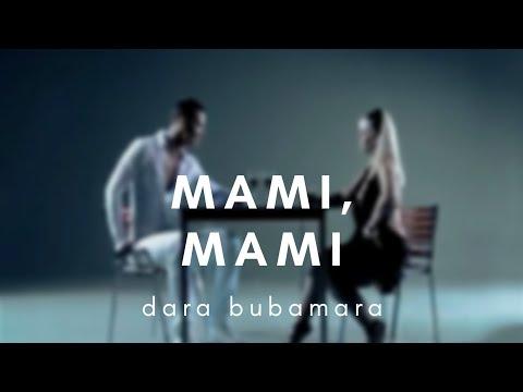 Смотреть клип Dara Bubamara - Mami, Mami