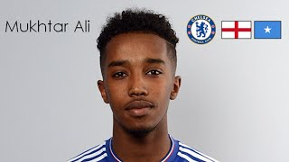 Mukhtar Ali | Goals, Skills + Assists | Chelsea + England / Somalia