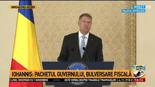 """Klaus Iohannis, declarație de presă: """"Marea revoluție fiscală a Guvernului aduce trei lei în"""