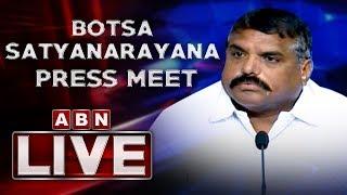 AP Minister Botsa Satyanarayana Press Meet At AP Secretariat | YCP Latest News | ABN LIVE