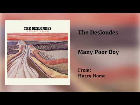 """The Deslondes - """"Many Poor Boy"""" [Audio Only]"""