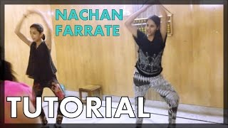 How to Dance | Tutorial no. 6 | NACHAN FARRATE SIGNATURE DANCE STEP | BOLLYWOOD