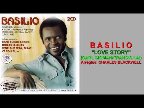 "BASILIO ""LOVE STORY"" (CARL SIGMAN/FRANCIS LAI)"