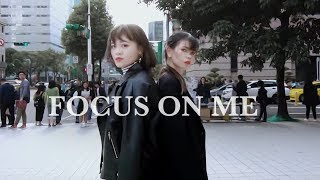 [KPOP IN PUBLIC CHALLENGE] 190414 Jus2 _ FOCUS ON ME Dance Cover by DAZZLING from Taiwan
