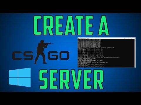 Create A CS:GO Server On Windows | 2018