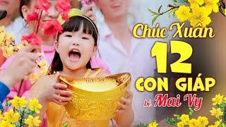 Chúc Xuân 12 Con Giáp ♫ Bé Mai Vy ♫ Nhạc Tết Thiếu Nhi ♫ Nhacpro Kids - Song Kids