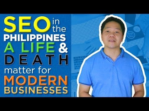 SEO in the Philippines: A Life and Death Matter for Modern B