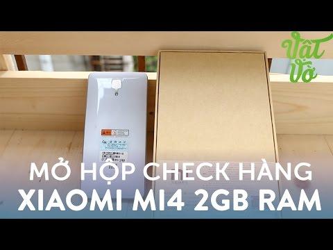Vật Vờ| Mở hộp Xiaomi Mi4 2GB RAM mới 100% giá dưới 3 triệu