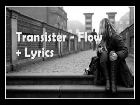 Transister - Flow (Lyrics)