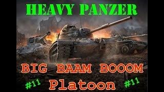 World of Tanks BLITZ - Big BAAM BOOOM Platoon - HEAVY PANZER