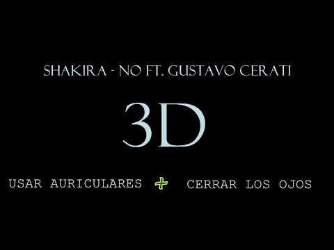 Shakira - No Ft. Gustavo Cerati | Audio 3D - 8D