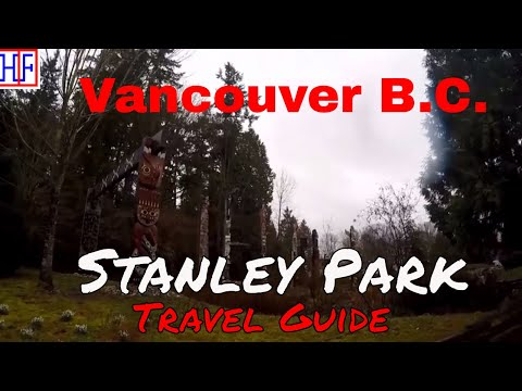 Vancouver | Stanley Park | Tourist Attractions | Episode# 6
