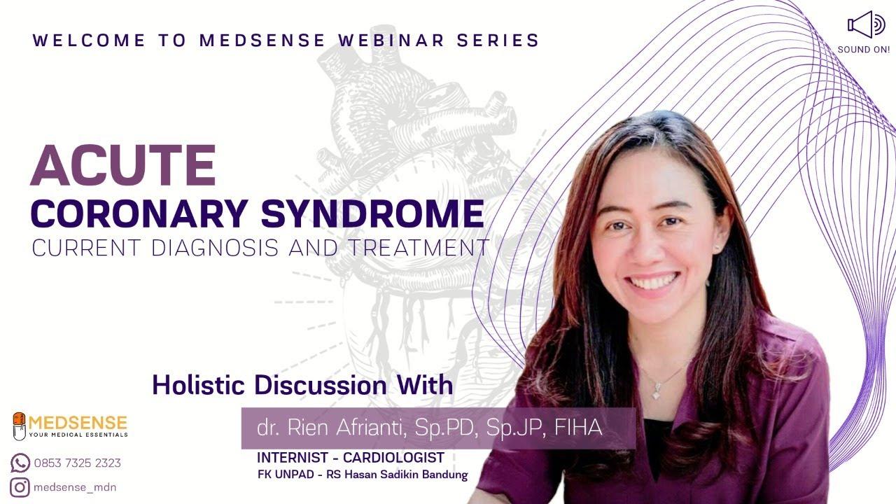 "Download Acute Coronary Syndrome ""Current Diagnosis & Treatment"" - dr. Rien Afrianti, Sp.PD, Sp.JP, FIHA"