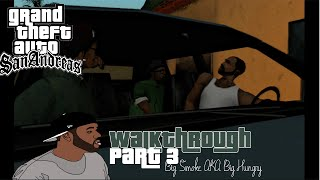 GTA San Andreas Walkthrough Part 3