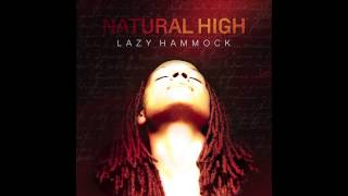 Watch Lazy Hammock Natural High video