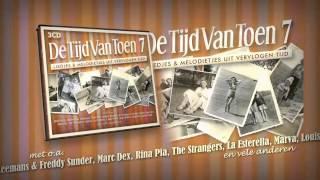 DE TIJD VAN TOEN 7 - 3CD - TV-Spot